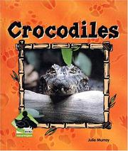 Cover of: Crocodiles (Animal Kingdom Set II) |