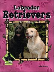 Cover of: Labrador Retrievers (Animal Kingdom Set II)