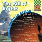 Cover of: The Bill Of Rights (Government in Action!) | John Hamilton