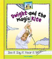 Cover of: Dwight and the magic kite | Tracy Kompelien