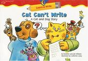 Cover of: Cat Can't Write: A Cat and Dog Story (Learn to Write)