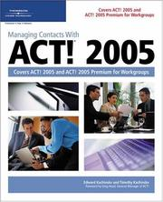 Cover of: Managing Contacts with ACT! 2005 | Timothy and Edward Kachinske