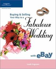 Cover of: Buying & selling your way to a fabulous wedding with eBay | Leah Ingram