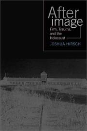 Cover of: Afterimage: Film, Trauma, and the Holocaust (Emerging Media: History, Theory, Narrative) | Joshua Hirsch