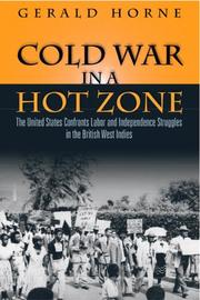 Cover of: Cold War in a Hot Zone | Gerald C Horne