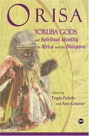 Cover of: ORISA: Yoruba Gods and Spiritual Identity in Africa and the Diaspora