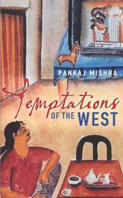 Cover of: Temptations of the West ; How to be Modern in India, Pakistan and Beyond