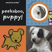 Cover of: Amazing Baby Peekaboo, Puppy! (Amazing Baby) | Beth Harwood