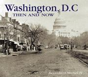 Cover of: Washington D.C. Then and Now (Compact) (Then & Now Thunder Bay) | IV, Alexander D. Mitchell