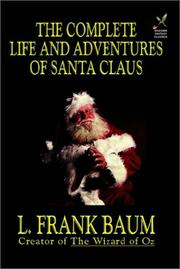 Cover of: The Complete Life and Adventures of Santa Claus