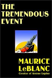 Cover of: The Tremendous Event | Maurice Leblanc