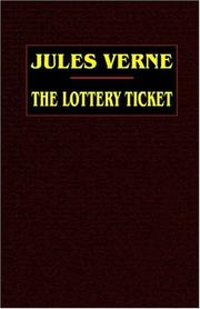 Cover of: The Lottery Ticket | Jules Verne