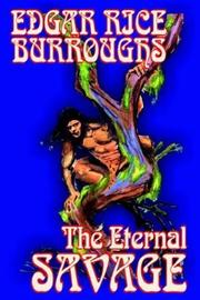 Cover of: The Eternal Savage | Edgar Rice Burroughs