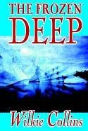 Cover of: The Frozen Deep | Wilkie Collins
