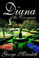 Cover of: Diana of the Crossways | George Meredith