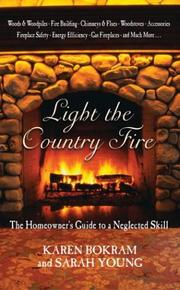 Cover of: Light the Country Fire | Karen Bokram