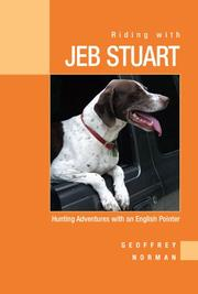 Riding with Jeb Stuart by Geoffrey Norman