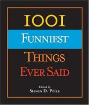 Cover of: 1001 Funniest Things Ever Said (1001)