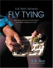 Cover of: A. K. Best's Advanced Fly Tying