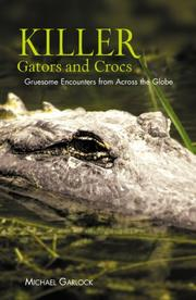 Cover of: Killer gators and crocs