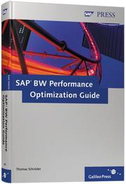 Cover of: SAP BW Performance Optimization Guide | Thomas Schroder