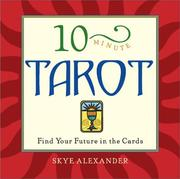 Cover of: 10-Minute Tarot: Find Your Future in the Cards (10-minute Series)