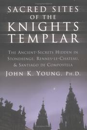 Cover of: Sacred Sites of the Knights Templar | John K Young