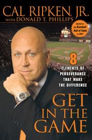 Cover of: Get in the Game | Cal Ripken, Donald T. Phillips