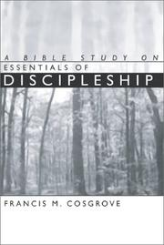 Cover of: A Bible Study on Essentials of New Life | Francis M. Cosgrove