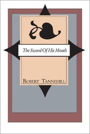 Cover of: The Sword of His Mouth | Robert C. Tannehill
