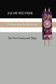Cover of: Fellowship in Judaism: the first century and today.