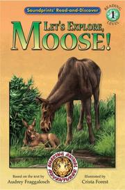 Cover of: Let's explore, Moose!