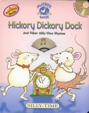 Cover of: Hickory dickory dock and other silly-time rhymes |