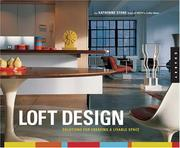 Cover of: Loft Design: Solutions for Creating a Livable Space
