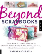 Cover of: Beyond scrapbooks | Barbara C. Bourassa