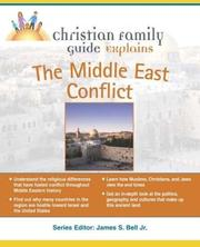 Cover of: Christian family guide explains the Middle East conflict | Stephen P. Adams