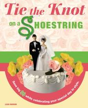 Tie the Knot on a Shoestring by Leah Ingram