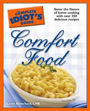 The Complete Idiot's Guide to Comfort Food (Complete Idiot's Guide to)
