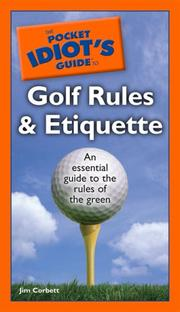 Cover of: The Pocket Idiot's Guide to Golf Rules and Etiquette