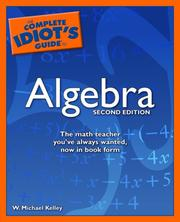 The Complete Idiots Guide to Algebra