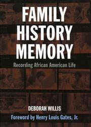 Cover of: Family, History, and Memory | Deborah Willis