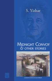 Cover of: Midnight Convoy & Other Stories (Hebrew Classics) | S Yizhar