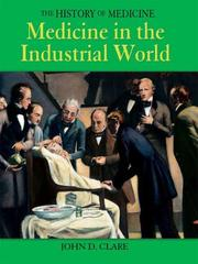 Cover of: Medicine in the Industrial World