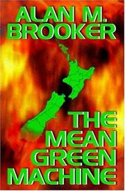 Cover of: The Mean Green Machine | Alan M. Brooker