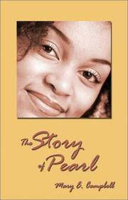 Cover of: The Story of Pearl | Mary E. Campbell