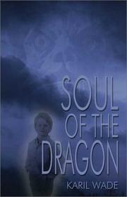 Cover of: Soul of the Dragon