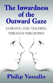 Cover of: The Inwardness of the Outward Gaze | Philip Vassallo