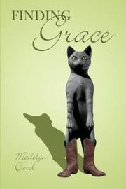 Cover of: Finding Grace | Madelyn Carol