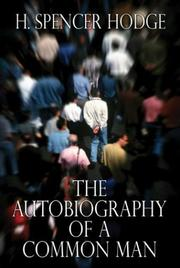 Cover of: The Autobiography of a Common Man | H. Spencer Hodge