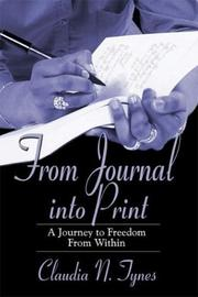 Cover of: From Journal into Print | Claudia N. Tynes